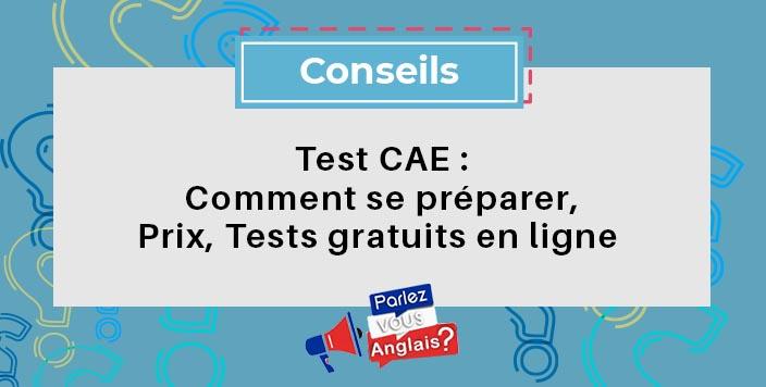 test CAE anglais preparer