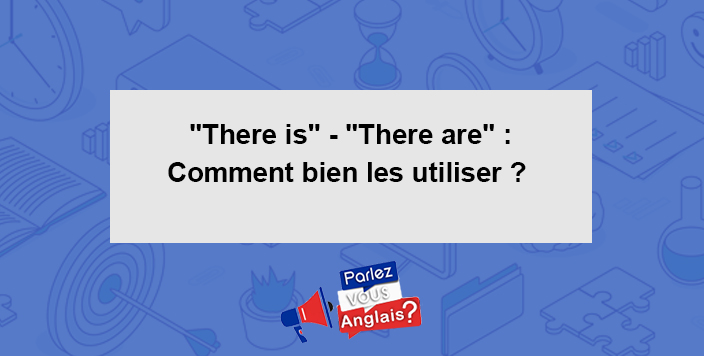 there is there are anglais