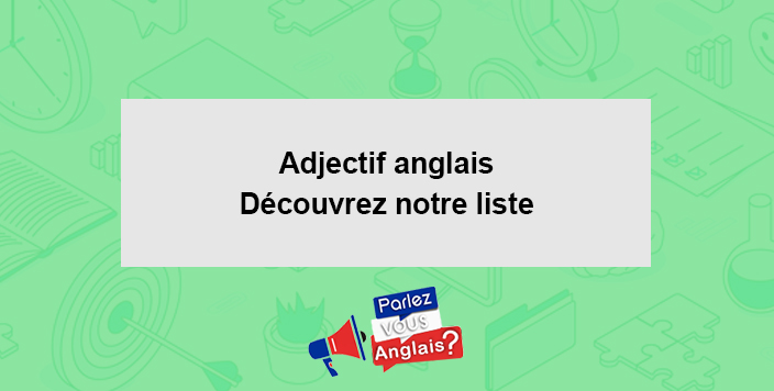 cours adjectifs Anglais