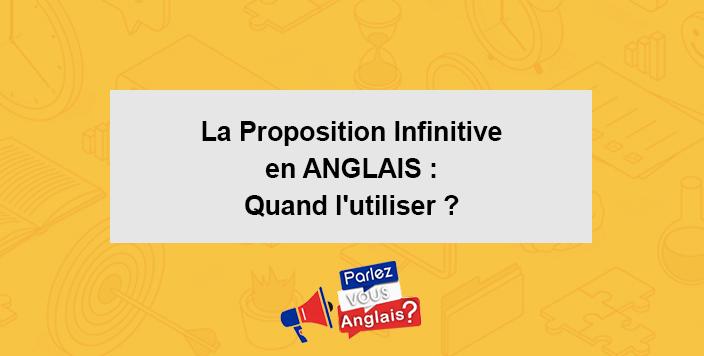 cours proposition infinitive anglais