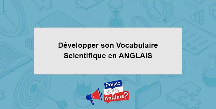 cours vocabulaire scientifique anglais