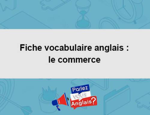 Fiche vocabulaire anglais : le commerce