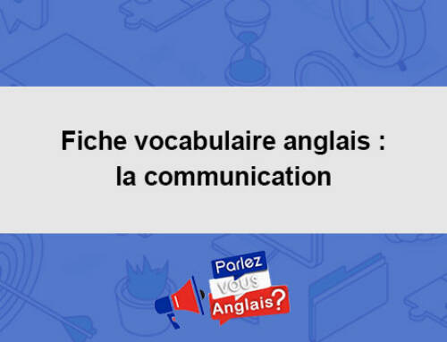 Fiche vocabulaire anglais : la communication
