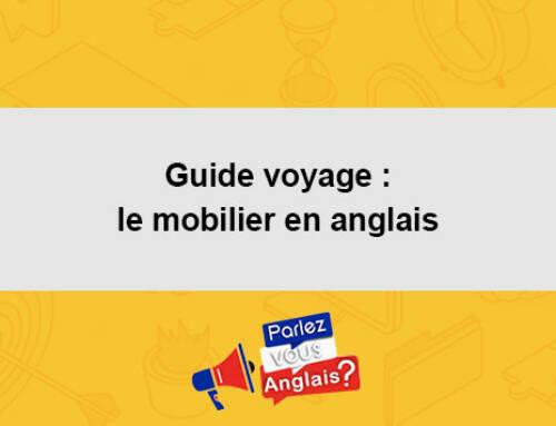 Guide voyage : le mobilier en anglais