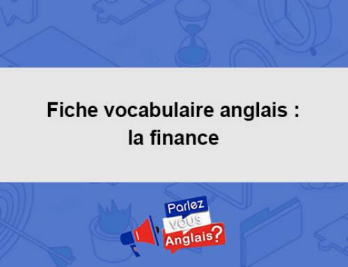Fiche vocabulaire anglais : la finance