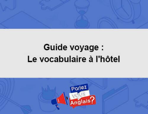 Guide voyage : Le vocabulaire à l'hôtel