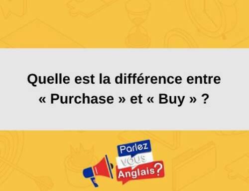 «Purchase» et «Buy»: Quelle est la différence ?