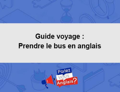 Guide voyage : Prendre le bus en anglais