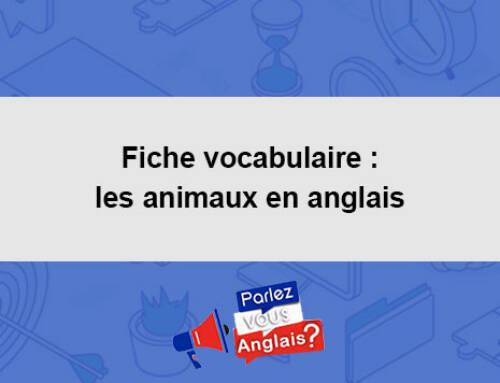 Fiche vocabulaire : les animaux en anglais