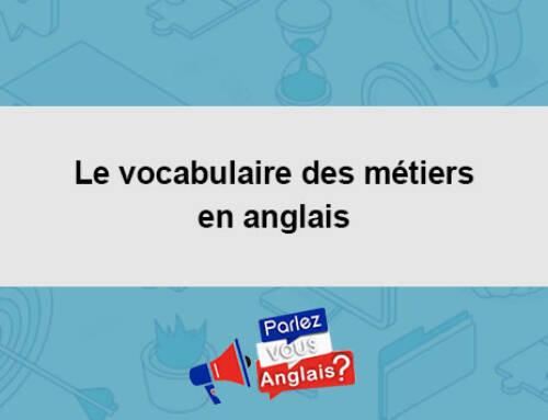 Le vocabulaire des métiers en anglais