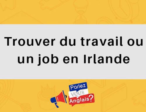 Trouver du travail ou un job en Irlande