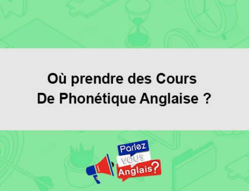 Où prendre des Cours De Phonétique Anglaise ?