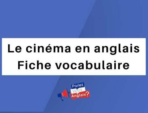 Le cinéma en anglais : Fiche vocabulaire