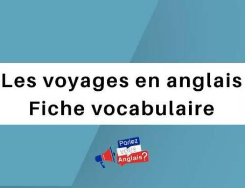 Les voyages en anglais : Fiche vocabulaire