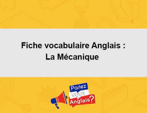 Fiche vocabulaire Anglais : La Mécanique
