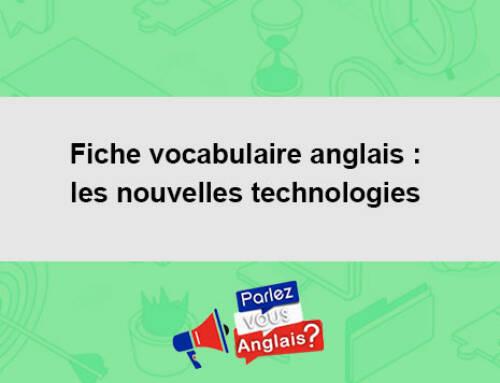 Fiche vocabulaire anglais : les nouvelles technologies